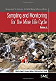 Sampling and Monitoring for the Mine Life Cycle, Virginia T. McLemore and Kathleen S. Smith, 0873353552