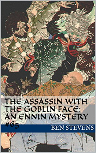 The Assassin with the Goblin Face: An Ennin Mystery #65 See more