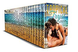 Tropical Tryst: 25 All New and Exclusive Sexy Reads by [Morgan, Nicole, Sharon Hamilton, Victoria Pinder, Lena Bourne, Fiona Miers, Linda O'Connor, Mandy Rosko, Liz Gavin, Courtney Hunt, Caitlyn Lynch, Stacy-Deanne, CJ Matthew, Karen M. Bryson, Holly Cortelyou, Roxy Sinclaire, EmKay Connor, Susan Ann Wall, Krista Ames, JB Duvane, Jan O'Hara, Elana Brooks, Whitley Cox, Carma Haley Shoemaker, Celeste Hall, Alexis Alvarez]