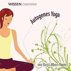Autogenes Yoga für Erwachsene