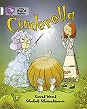 Cinderella: Band 10/White (Collins Big Cat)
