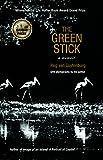 The Green Stick: A Memoir