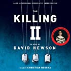 The Killing 2 Audiobook by David Hewson Narrated by Christian Rodska