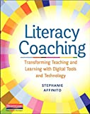 Literacy Coaching: Transforming Teaching and Learning with Digital Tools and Technology