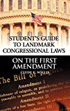 img - for Student's Guide to Landmark Congressional Laws on the First Amendment book / textbook / text book