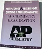Multiple-Choice and Free-Response Questions in Preparation for the AP Chemistry Examination 5th Edition, Peter E. Demmin, 1878621963
