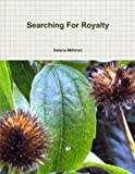 img - for Searching For Royalty book / textbook / text book