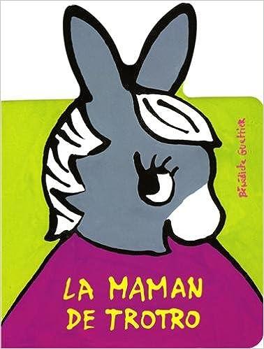 Télécharger en ligne La Maman de Trotro pdf, epub