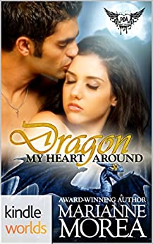 Paranormal Dating Agency: Dragon My Heart Around (Kindle Worlds Novella) by [Morea, Marianne]