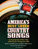 img - for America's Best Loved Country Songs: An Encyclopedia of More Than 3,000 Classics Through the 1980s book / textbook / text book