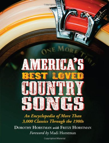 America's Best Loved Country Songs: An Encyclopedia of More Than 3,000 Classics Through the 1980s pdf epub