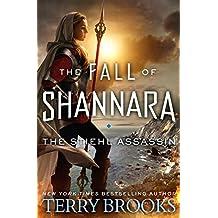 The Stiehl Assassin (The Fall of Shannara Book 3)