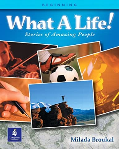 What a Life! Stories of Amazing People (Beginning Level) (Amazing People)