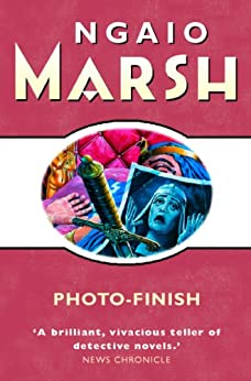 Photo-Finish (The Ngaio Marsh Collection) by [Marsh, Ngaio]