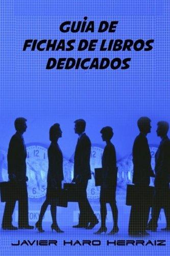 Guia de Fichas de Libros Dedicados (Spanish Edition) [Javier Haro Herraiz] (Tapa Blanda)