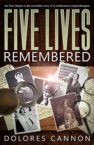 five lives remembered kindle edition by dolores cannon religion