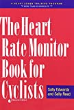 img - for The Heart Rate Monitor Book for Cyclists: A Heart Zones Training Program book / textbook / text book