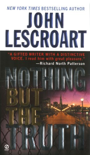 Nothing But The Truth Dismas Hardy Book 6 By Lescroart John