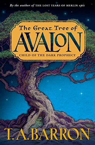 Child of the Dark Prophecy (The Great Tree of Avalon, Book 1)