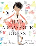 img - for I Had a Favorite Dress book / textbook / text book