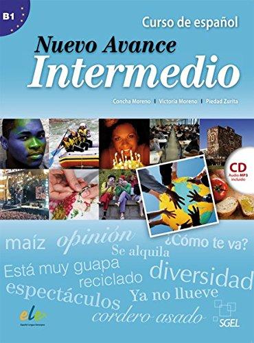 Nuevo Avance Intermedio: Curso de Español / Kursbuch mit MP3-CD