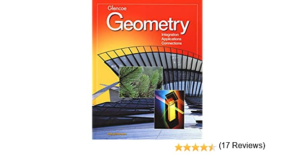 Geometry Integration Applications Connections Student Edition MERRILL GEOMETRY