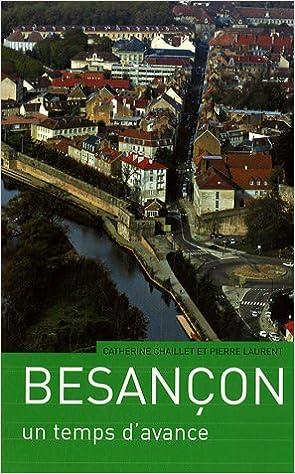 En ligne téléchargement gratuit Besançon : Un temps d'avance pdf