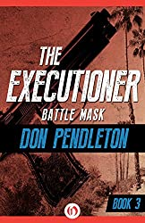 Battle Mask (The Executioner Book 3)