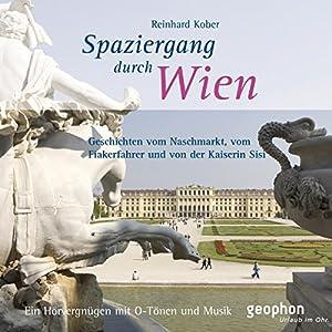 Spaziergang durch Wien Hörbuch