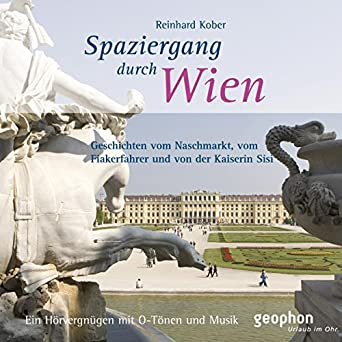 Amazoncom Spaziergang Durch Wien Audible Audio Edition Henning