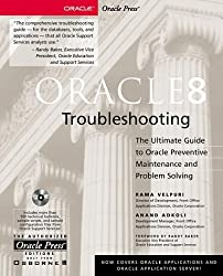Oracle 8 Troubleshooting by Rama Velpuri (1999-02-27)