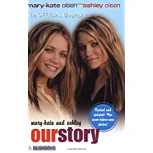 Mary-Kate & Ashley: Our Story--Updated edition