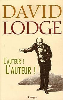 L'Auteur ! L'Auteur ! par Lodge