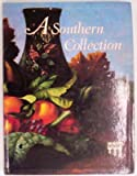 A Southern Collection, Estill Curtis Pennington, 096182705X