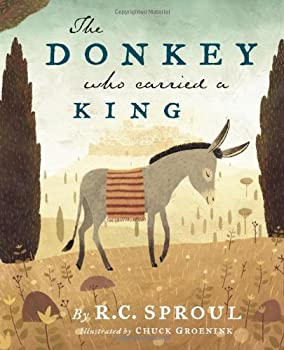 The Donkey Who Carried a King 1567692699 Book Cover