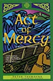 Act of Mercy, Peter Tremayne, 0312268645