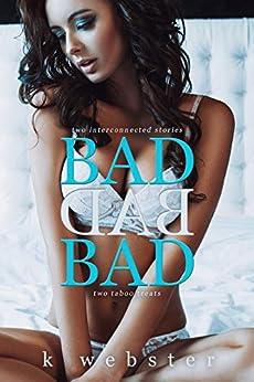 Bad Bad Bad by [Webster, K]