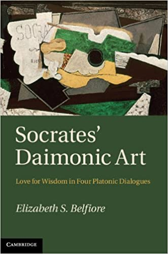 Socrates daimonic art love for wisdom in four platonic dialogues socrates daimonic art love for wisdom in four platonic dialogues kindle edition by elizabeth s belfiore politics social sciences kindle ebooks fandeluxe Gallery