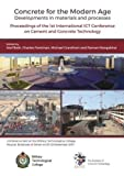 img - for Concrete for the Modern Age: Developments in Materials and Processes book / textbook / text book