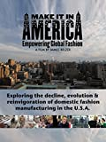 Make it in America: Empowering Global Fashion offers