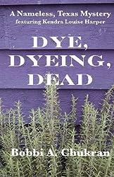 Dye, Dyeing, Dead
