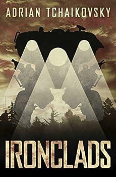 Ironclads by Adrian Tchaikovsky fantasy book reviews