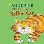 The Diary of a Killer Cat | Anne Fine