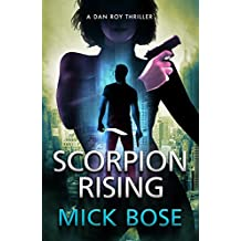 [Patrocinado] Mick Bose 2 Pack: The Scorpion Files, 2 Standalone Thrillers