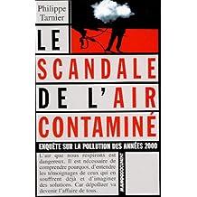 SCANDALE DE L'AIR CONTAMINE -LE