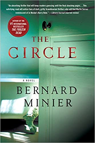 Amazon Fr The Circle Bernard Minier Livres