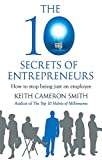 img - for The 10 Secrets of Entrepreneurs book / textbook / text book