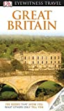 DK Eyewitness Travel Guide: Great Britain by Roger Williams (2011-01-17)