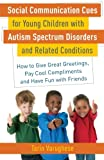Social Communication Cues for Young Children with Autism Spectrum Disorders and Related Conditions, Tarin Varughese, 1849058709