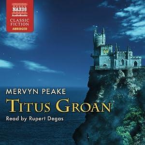 Titus Groan Audiobook